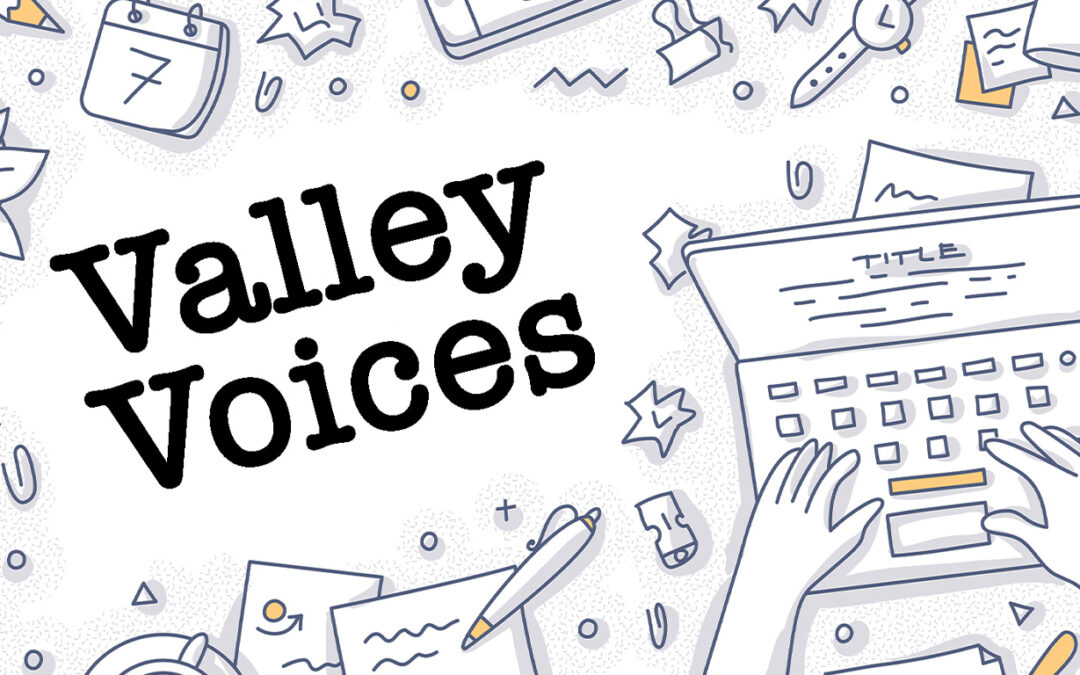Welcome to Valley Voices